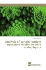 Analysis of certain random operators related to solid state physics