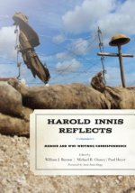 Harold Innis Reflects