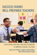 Success Favors Well-prepared Teachers