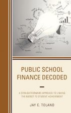 Public School Finance Decoded