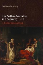 The Nathan Narrative in 2 Samuel 7 1–17