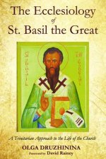 The Ecclesiology of St Basil the Great