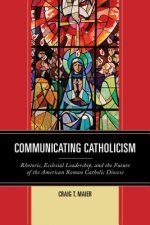 Communicating Catholicism
