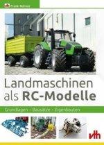 Landmaschinen als RC-Modelle