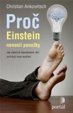 Proč Einstein nenosil ponožky