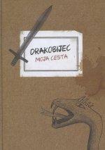 Drakobijec - moja cesta (2. vydanie)