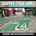 Crapper Cycle Lanes