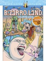 Creative Haven Bizarro Land Coloring Book