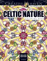 Creative Haven Deluxe Edition Celtic Nature Designs Coloring Book