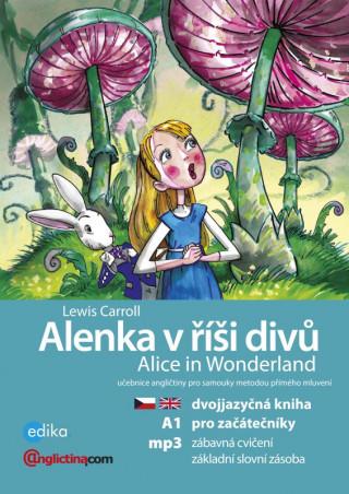 Alenka v říší divů Alice in Wonderland