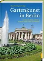 Gartenkunst in Berlin