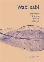 Wabi- sabi pro umělce, designéry, básníky a filozofy
