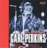 CARL PERKINS-ALL SHOOK UP