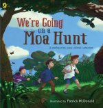 We're Going on a Moa Hunt: A Retelling of the Classic Children's Adventure