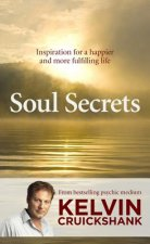Soul Secrets: Inspiration for a Happier and More Fulfilling Life