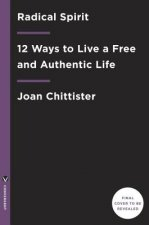 Radical Freedom: A Guide to Authentic Living
