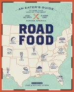 Roadfood: An Eater's Guide to the 1,000 Best Local Hot Spots and Hidden Gems Across America