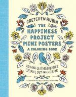 The Happiness Project Coloring Book: 20 Hand-Lettered Quotes to Color and Frame