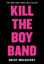 Kill the Boy Band