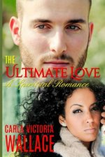 The Ultimate Love: A Spiritual Romance