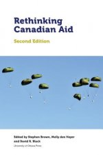 Rethinking Canadian Aid: Second Edition
