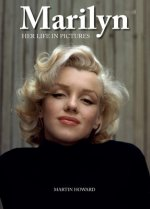 Marilyn: Her Life in Pictures