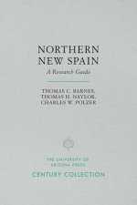Northern New Spain: A Research Guide