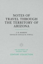 Notes of Travel Through the Territory of Arizona