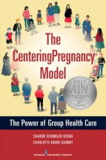 The Centeringpregnancy Model: The Power of Group Healthcare
