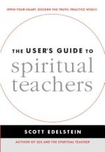 The User S Guide to Spiritual Teachers