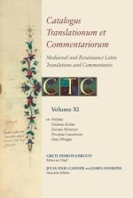 Catalogus Translationum Et Commentariorum: Mediaeval and Renaissance Latin Translations and Commentaries: Annotated Lists and Guides