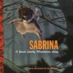 Sabrina: A Great Smoky Mountains Story