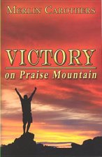 Victory on Praise Mountain: