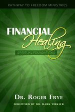Financial Healing - Spiritual Foundations