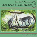 Chee Chee's Lost Paradise