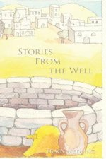 Stories from the Well