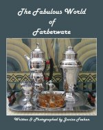 The Fabulous World of Farberware