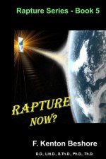 Rapture Now?