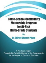 Home-School-Community Mentorship Program for At-Risk Ninth-Grade Students