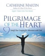 Pilgrimage of the Heart