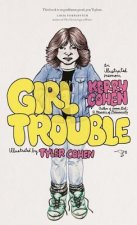 Girl Trouble: An Illustrated Memoir