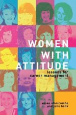 Women with Attitude: Lessons for Career Management
