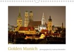 Golden Munich photographed by Andreas Riedmiller UK - Version (Wall Calendar 2017 DIN A4 Landscape)