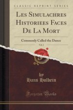 Les Simulachres Historiees Faces De La Mort, Vol. 2