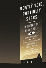 Welcome to Night Vale: Mostly Void, Partially Stars