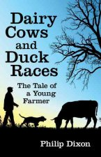 Dairy Cows and Duck Races