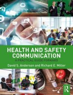 HEALTH AND SAFETY COMMUNICATION A