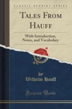 TALES FROM HAUFF: WITH INTRODUCTION, NOT