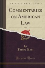 COMMENTARIES ON AMERICAN LAW, VOL. 1  CL