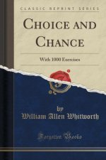 CHOICE AND CHANCE: WITH 1000 EXERCISES